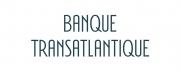 Nous vous offrons le téléphone de la Banque Transatlantique